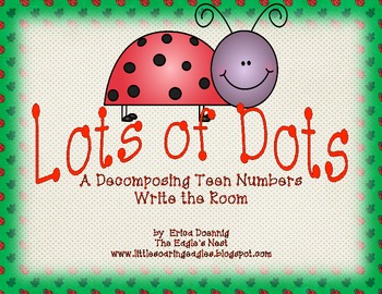Lots of Dots--A Decomposing Numbers Write the Room
