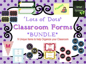 'Lots of Dots' Classroom Forms *BUNDLE*  Back To School
