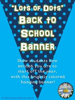 'Lots of Dots' Welcome Back to School Banner
