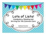 Lots of Lists! Vocabulary, Reading and Writing for the Com