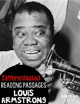 Louis Armstrong Differentiated Reading Passages