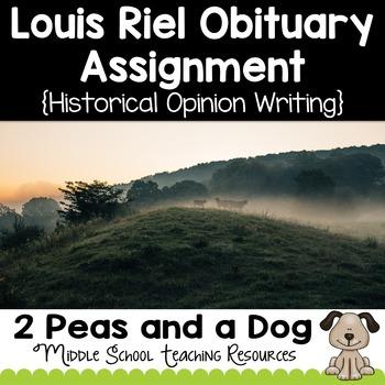 Louis Riel Obituary Assignment