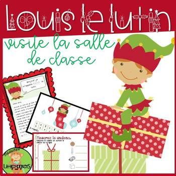 Louis le lutin visite la salle de classe: Holiday Themed M