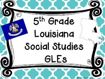 Louisiana Grade 5 Social Studies GLEs 2011 Complete Poster