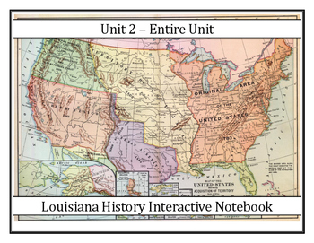 Louisiana History - Unit 2 Bundle