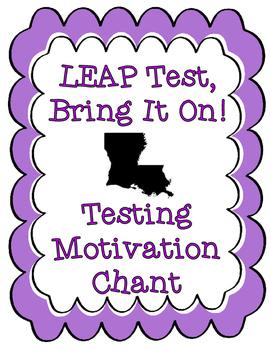 Louisiana State Testing LEAP Test Motivation Chant