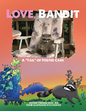 "Love, Bandit A ""tail""  of foster care with plush raccoon"