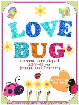 Love Bug! January & February Math and Literacy for the Com