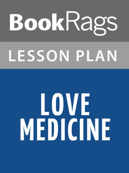 Love Medicine Lesson Plans