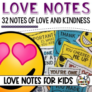 Love Notes: Random Acts of Kindness, Love & Encouragement