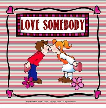 """Love Somebody - Valentine Song-Prep. New Rhythm Pattern """"T"""