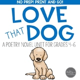 Love That Dog Poetry Novel Unit for Grades 3-6 Common Core
