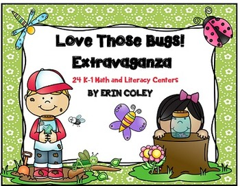 Love Those Bugs! Extravaganza (24 Math & Literacy Centers)