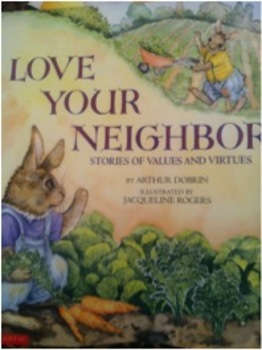 Love Your Neighbor- Short Stories of Values & Virtues