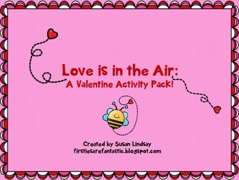 Love is in the Air: A Valentine Activity Pack