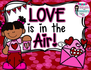 Love is in the Air! Valentines Mini Unit