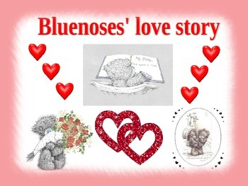 Valentine Day activity (Love story of Bluenoses)