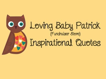 Loving Baby Patrick {Inspirational Quotes}