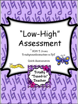 Low - High Assessment