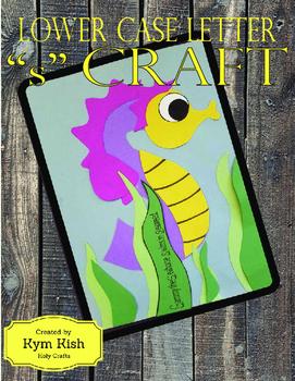 Lower case (or upper case) Letter s Craft