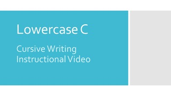Lowercase Cursive C Instructional video (#1 in series)