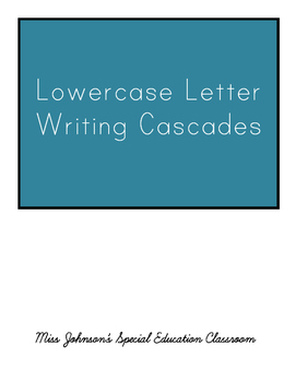 Lowercase Letter Writing Cascades