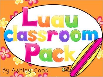 Luau Classroom Theme