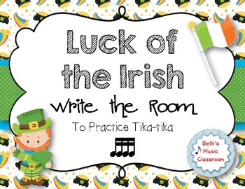 Luck of the Irish, Write-the-Room Rhythm Game - Practice T