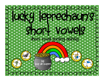 Lucky Leprechauns Short Vowel Sort