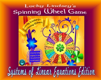 Lucky Lindsey's Spinning Wheel:  Systems of Linear Equatio