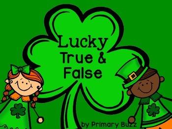 Lucky True & False