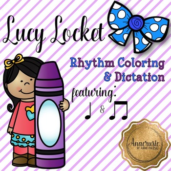 Lucy Locket Coloring/Dictation Page (ta & ti-ti prep & practice)