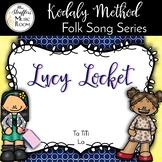 Lucy Locket  {Ta TiTi} {La}