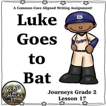 Luke Goes to Bat-Journeys Grade 2-Lesson 17