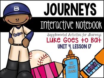 Luke Goes to Bat Unit 4, Lesson 17 Journeys Print & Go