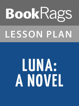 Luna: A Novel Lesson Plans