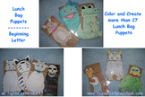 Lunch Bag Puppets -1 for each letter of the Alphabet +(29
