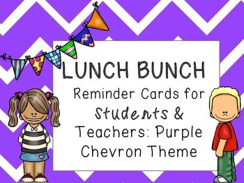 Lunch Bunch Reminder Cards for Students and Teachers: Purp