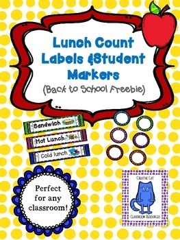 Lunch Count Labels & Student Markers~ Back to School Freebie 1