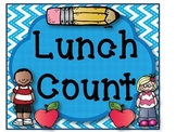 Lunch Count Signs