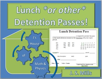 Lunch, Break, *or other* Detention Passes