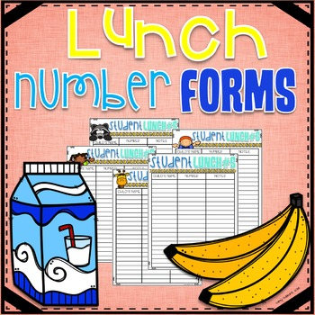 Lunch Number Forms