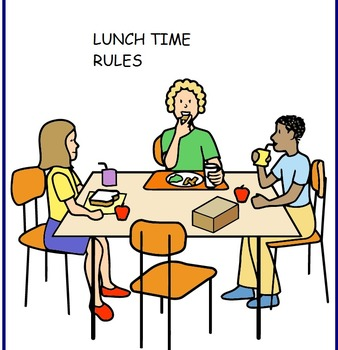 Lunch Time Rules/Social Story