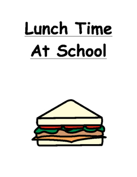 Lunch Time Social Story