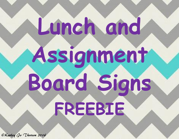 Lunch and Assignment Board Signs Freebie