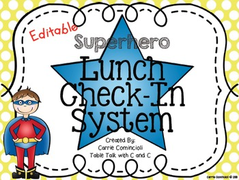 Lunch and Attendance Check In System with Superheroes {Editable}