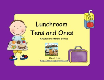 Lunchroom Tens and Ones