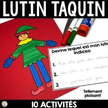 Noël - Lutin Taquin vient visiter la salle de classe (Fren