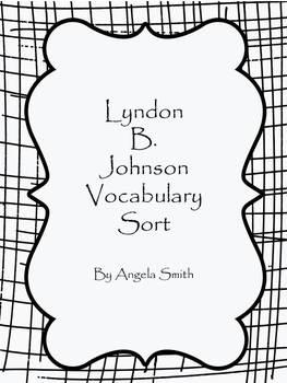 Lyndon B. Johnson Vocabulary Sort