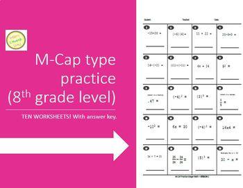M-CAP Practice/Integer Math - Ten Practice Sheets - 8th Gr
